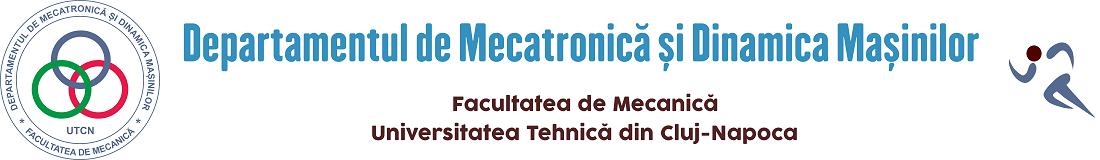 Departamentul de Mecatronica si Dinamica Masinilor